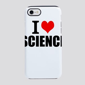 I Love Science iPhone 7 Tough Case