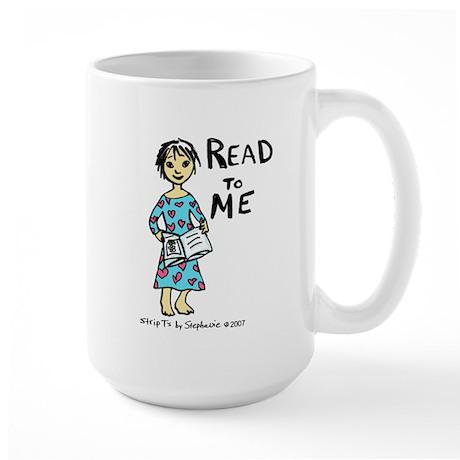 Read To Me 2 Large Mug