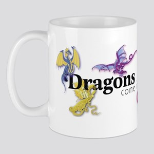 Dragons come in all colors Mug