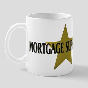 Mortgage SuperStar Mug