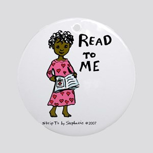 Read To Me 3 Ornament (Round)