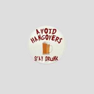 Avoid Hangovers Mini Button