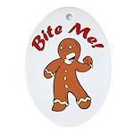 Bite Me Oval Ornament