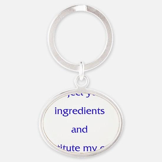 Apron - Reject Ingredients Oval Keychain