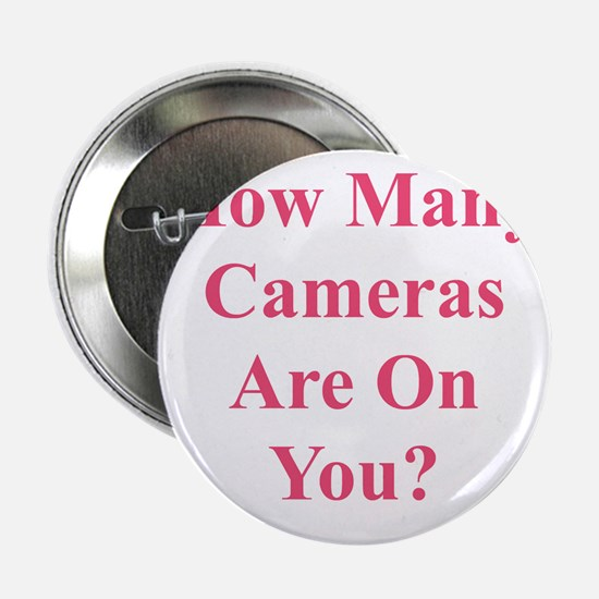 "CameraOnYouPink 2.25"" Button"