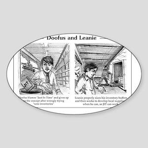 Doofus  Leanie - JIT Sticker (Oval)