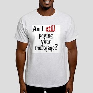 stillpaying01 Light T-Shirt