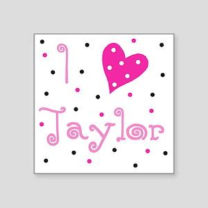 "i_luv_taylor Square Sticker 3"" x 3"""