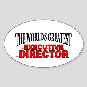 """""""The World's Greatest Executive Director"""" Sticker"""