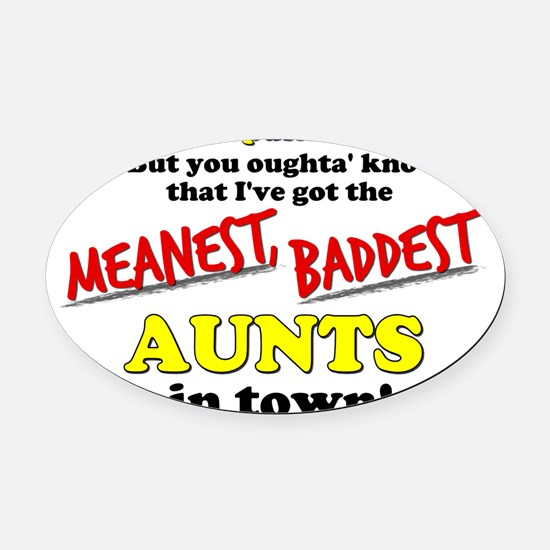khloe-meanest-aunts Oval Car Magnet