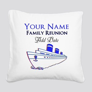 FAMILY REUNION CRUISE Square Canvas Pillow