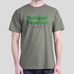 Retired Teacher Way Happier Dark T-Shirt