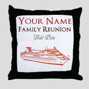 FAMILY REUNION CRUISE Throw Pillow