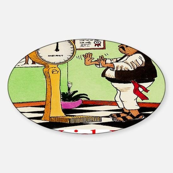 NO WEIGH JOSE 11-09pun Sticker (Oval)