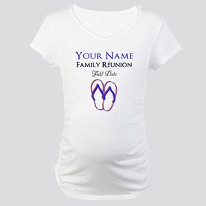 FUN FAMILY REUNION Maternity T-Shirt
