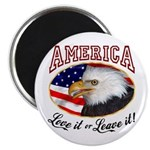 America - Love it or Leave it! Magnet