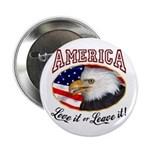 America - Love it or Leave it! Button