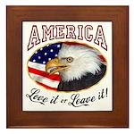 America - Love it or Leave it! Framed Tile