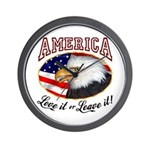 America - Love it or Leave it! Wall Clock