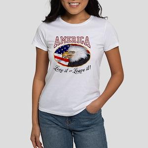 America - Love it or Leave it! Women's T-Shirt