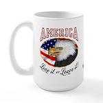 America - Love it or Leave it! Large Mug