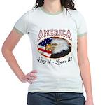 America - Love it or Leave it! Jr. Ringer T-Shirt