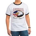 America - Love it or Leave it! Ringer T