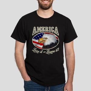 America - Love it or Leave it! Dark T-Shirt