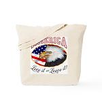 America - Love it or Leave it! Tote Bag