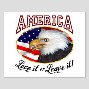 America - Love it or Leave it! Small Poster