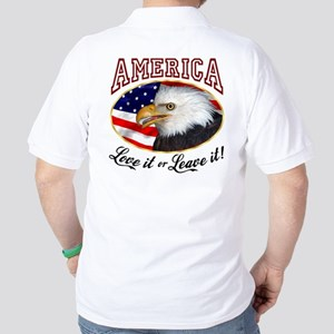 America - Love it or Leave it! Golf Shirt