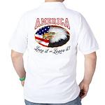 America - Love it or Leave it! Golf Shirt