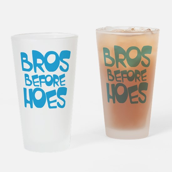 BROS BEFORE HOES Drinking Glass