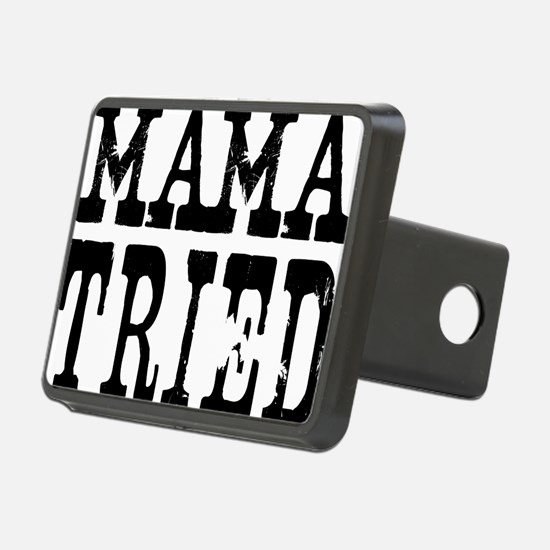 mama tried Hitch Cover