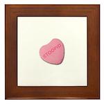 Stoopid Candy Heart Framed Tile