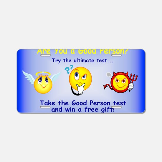 good person test2 Aluminum License Plate