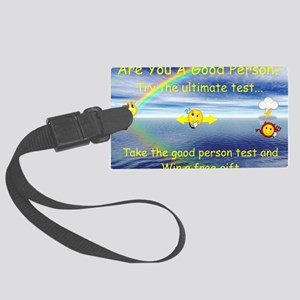 Good person test poster 1 Large Luggage Tag