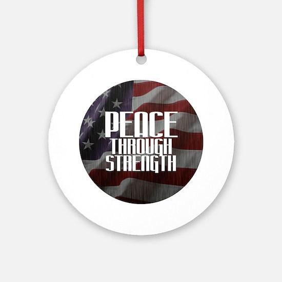 Peace Through Stength Round Ornament