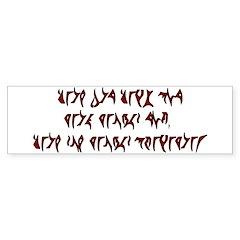 They are not Klingon! Bumper Bumper Sticker