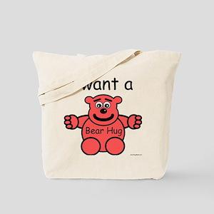 i want a Bear Hug with Logo Tote Bag