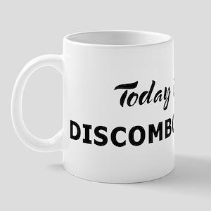 Today I feel discombobulated Mug