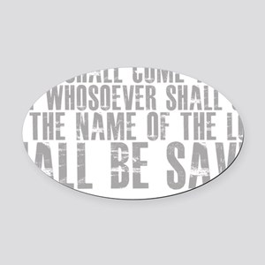 3-and.it.shall.come.to.pass Oval Car Magnet
