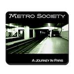 METRO SOCIETY Mouse Pad