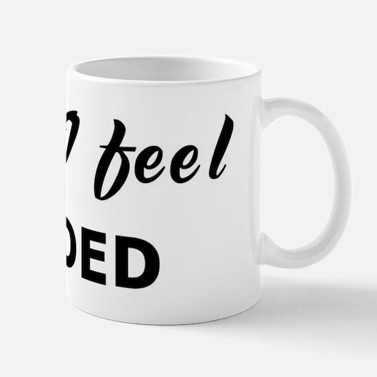 Today I feel evaded Mug