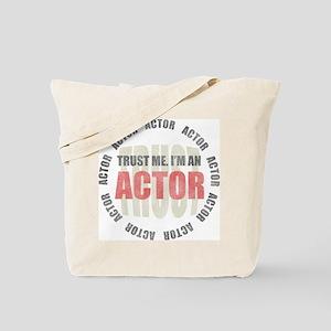Trust Actor Tote Bag