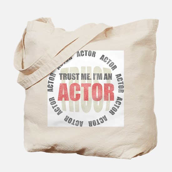 Trust Actor Tote Bag