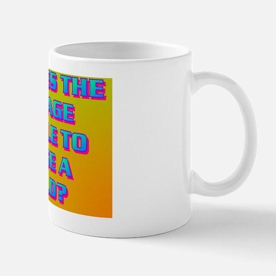 14-IT TAKES THE VILLAGE PEOPLE TO RAISE Mug