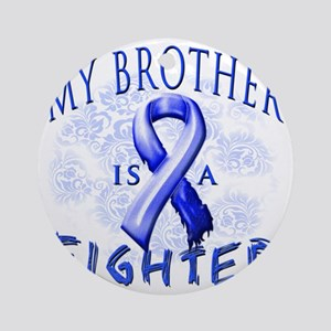 My Brother Is A Fighter Blue Round Ornament
