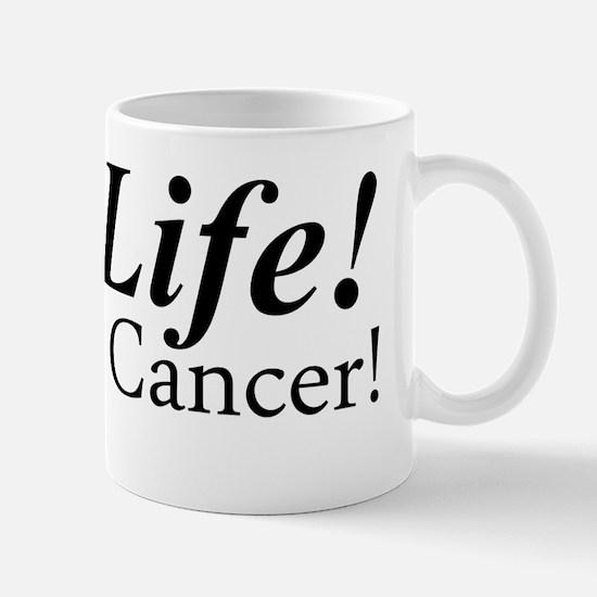 Life Life Conquer Cancer Mug