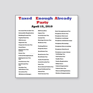 """2-list of taxes Square Sticker 3"""" x 3"""""""